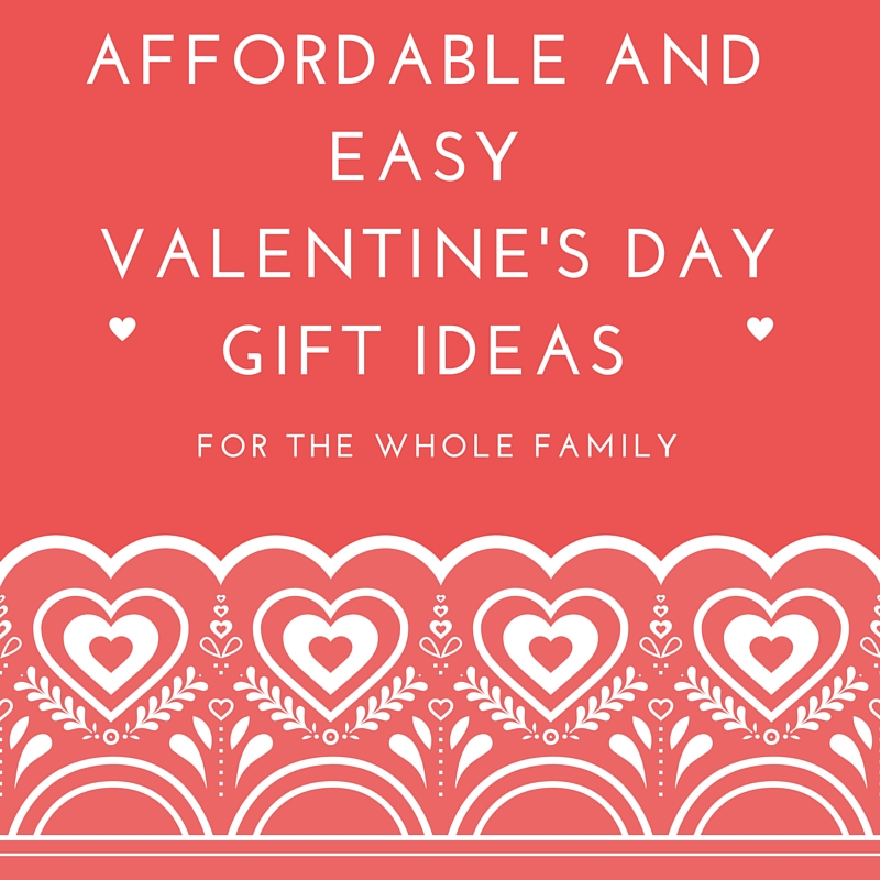 Affordable and Easy valentine's Day Gifts