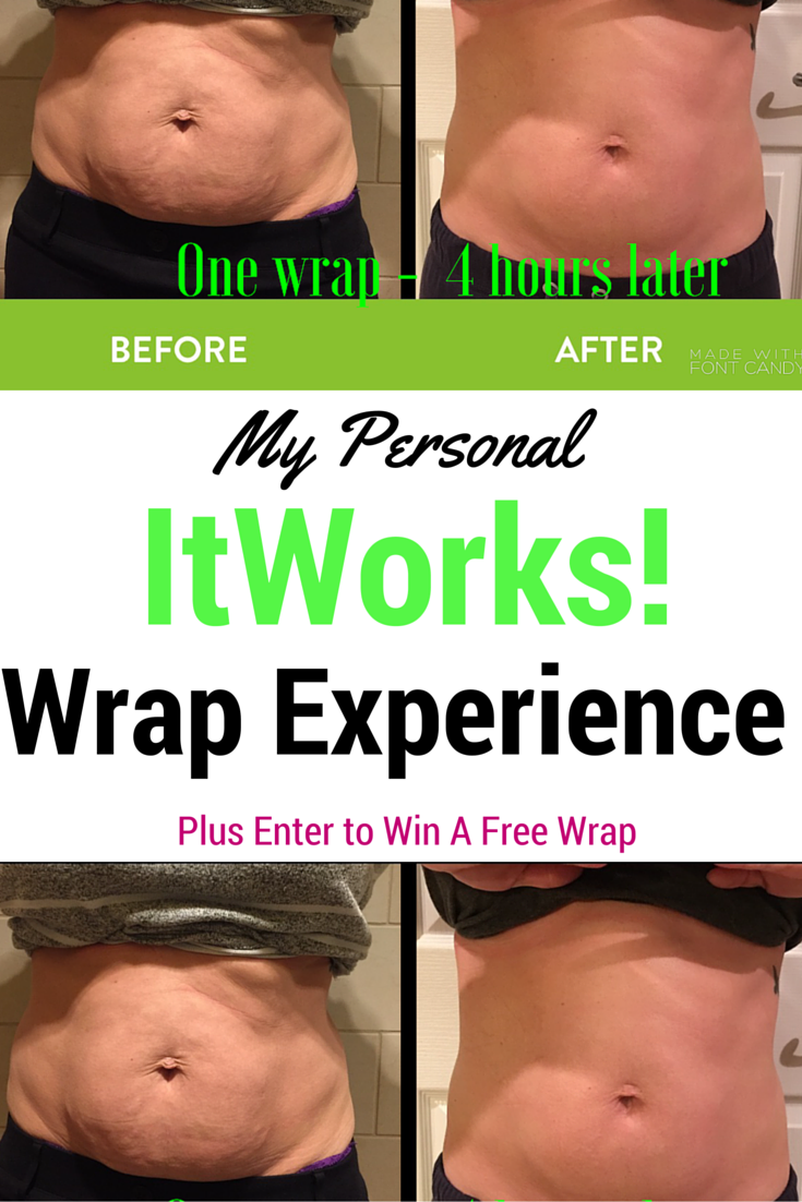 Before and After Photos of my first ItWorks Wrap