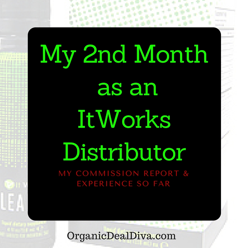 My 2nd Month as an ItWorks Distributor