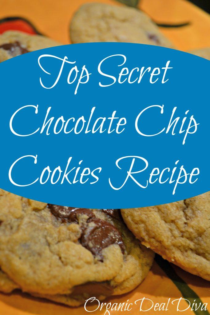 Top Secret Chocolate Chip Cookie Recipe
