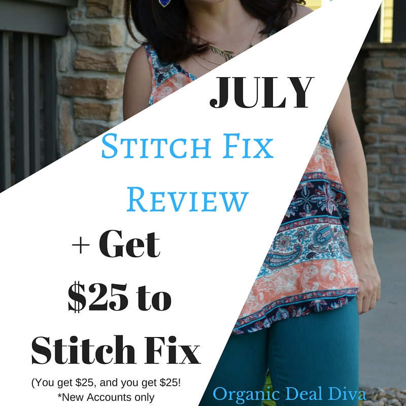 July Stitch Fix Review and Get $25 to Stitch Fix!
