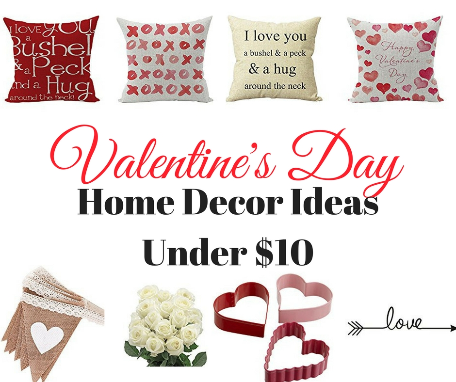 Valentine's Day Home Decor Ideas Under $10