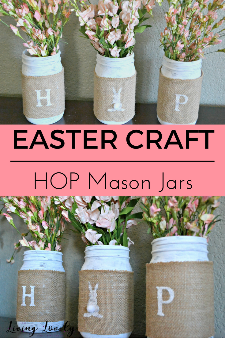 EASTER CRAFT  | HOP Mason Jars : A fun and easy Easter craft that ANYONE can do! from - Jessi Living Lovely