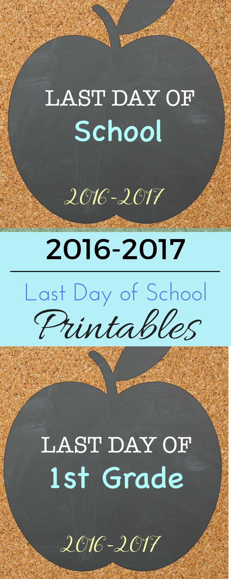 2016-2017 Last Day of School Printables: Grades Pre-K - 5th Grade