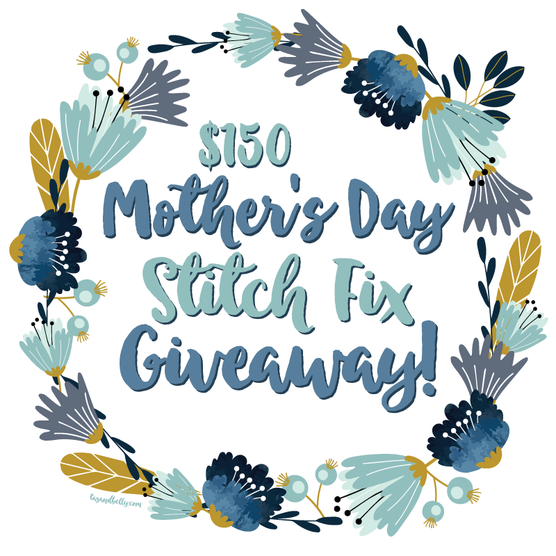 Mother's Day Stitch Fix Giveaway $150 Gift Card