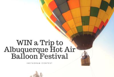 WIN a Trip to Albuquerque Hot Air Balloon Festival